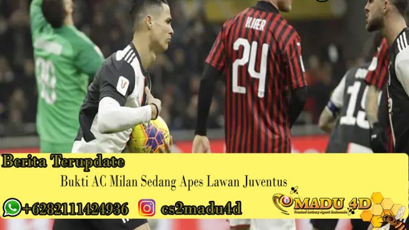 Bukti AC Milan Sedang Apes Lawan Juventus