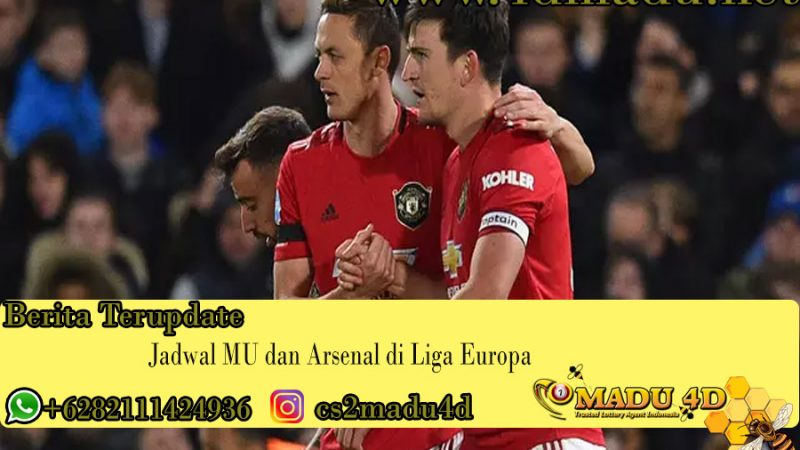 Jadwal MU dan Arsenal di Liga Europa