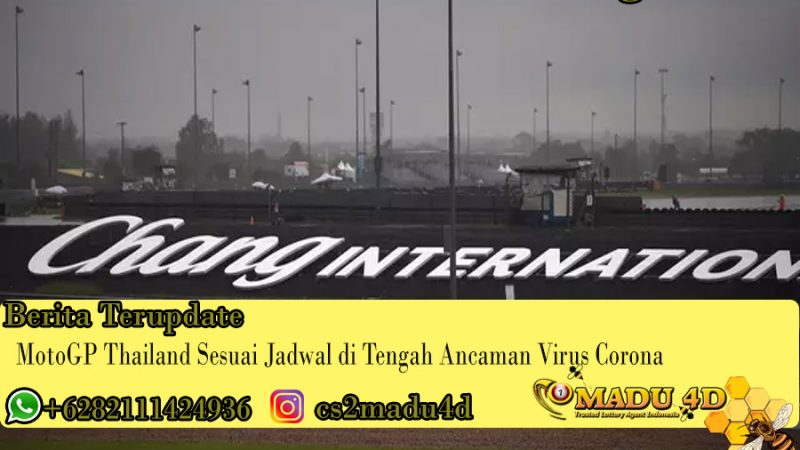MotoGP Thailand Sesuai Jadwal di Tengah Ancaman Virus Corona