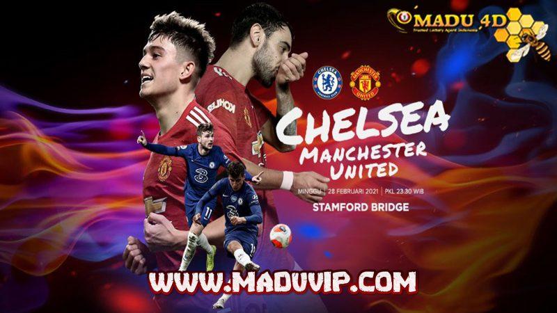 Prediksi Chelsea vs Manchester United 28 Februari 2021
