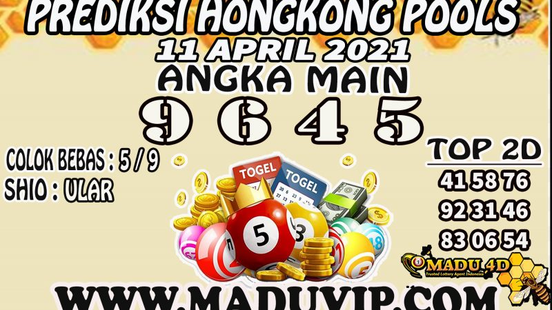 PREDIKSI HONGKONG POOLS 11 APRIL 2021